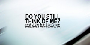 Do you still think of me