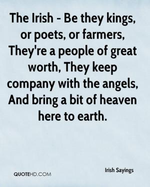 irish-sayings-quote-the-irish-be-they-kings-or-poets-or-farmers.jpg