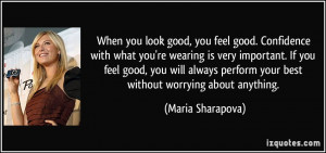 quote-when-you-look-good-you-feel-good-confidence-with-what-you-re ...
