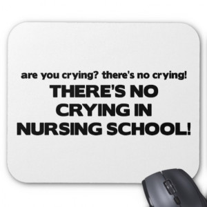 No Crying in Nursing School Mouse Pad