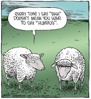 Funny Grumpy Sheep Cartoon Joke Picture - Every time I say bah doesn't ...