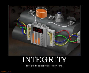 ... integrity, intelligence, and energy. And if you don't have the first
