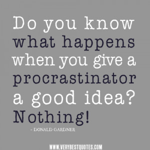Famous Quotes About Procrastination