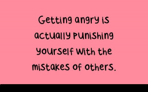 Getting Angry Is Actually Punishing Yourself With The Mistakes Of ...