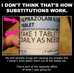 note on the bottle explaining that they d replaced the drug i usually ...
