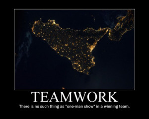... , There Is No Such Thing As 'One-Man-Show' In A Winning Team