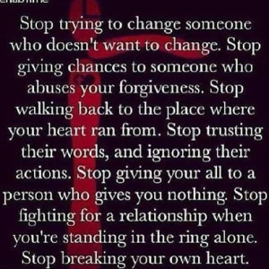 stop trying to change people