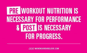 Pre-workout nutrition is necessary for performace and