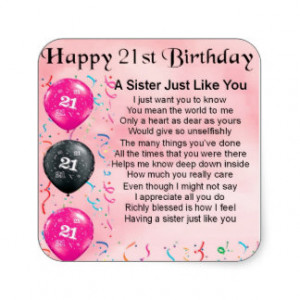 Happy 21st Birthday Sister Poem Stickers