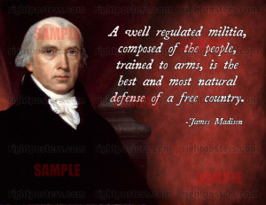James Madison Militia Quote Poster