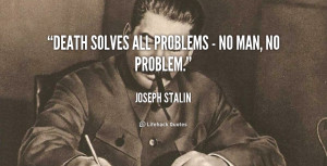 Related Pictures joseph stalin quotes about power joseph morgan klaus ...