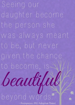 ... client about her adopted daughter. | MLJ Adoptions | Adoption Quotes
