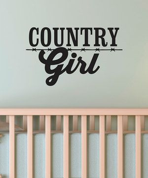 Black 'Country Girl' Wall Quote