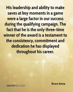 Bruce Arena - His leadership and ability to make saves at key moments ...