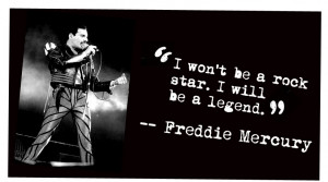 Freddie Mercury quote #2
