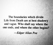 He has this quote , by Edgar Allen Poe tattooed on his right shoulder ...