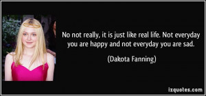 More Dakota Fanning Quotes