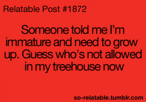 ... so true teen quotes relatable funny quotes immature so relatable