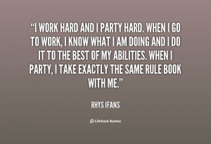 quote-Rhys-Ifans-i-work-hard-and-i-party-hard-130840_2.png