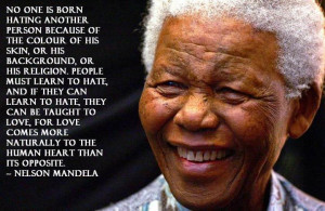 Today's Quotes: Nelson Mandela, John Trudell, Dick Cheney
