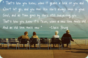 Old Love Feels New ~ Chris Young ♥
