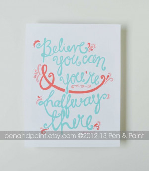 Belive You Can CHOOSE THE COLORS Inspiring Quote by penandpaint, $17 ...