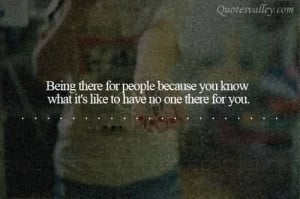 Being There For People Because You Know What It's Like To Have To ...