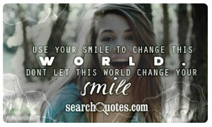 Cute Quotes For Your Girlfriend To Make Her Smile Use your smile to ...