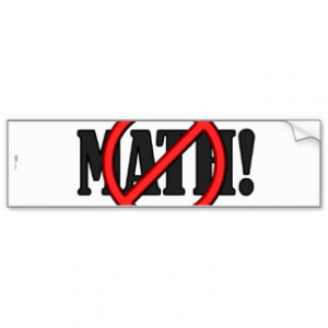 No Math Zone... (funny) Bumper Sticker