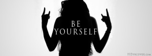 Girly attitude,Be Yourself,Attitude quotes FB cover for your timeline.