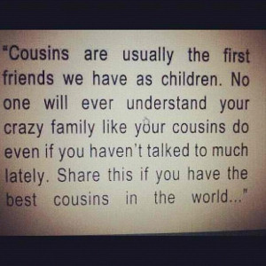 they are and i miss my cousins