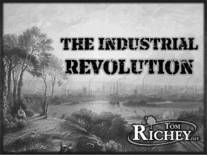 Industrial Revolution History