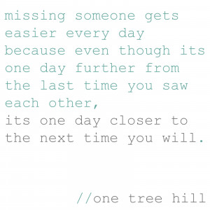 Missing Someone Quotes Favorite oth quote