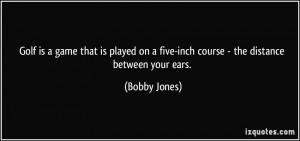 More Bobby Jones Quotes