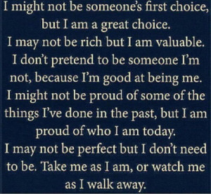 Quotes on take me as i am or watch me
