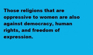 ... Are Also Against Democracy, Human Rights, And Freedom Of Expression