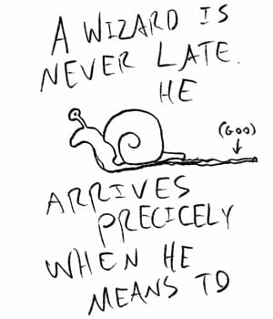 Gandalf the Punctual - A Wizard is Never Late