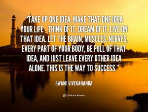 Quote Take One Idea Make