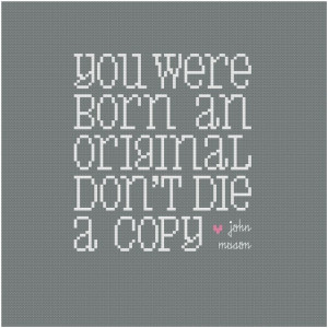 You Were Born an Original - Wee Little Quotes PDF Cross Stitch Pattern ...