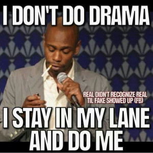 stay in my lane and do me