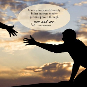 In many instances Heavenly Father answers another person's prayers ...