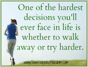 Life Quotes Hardest Decision