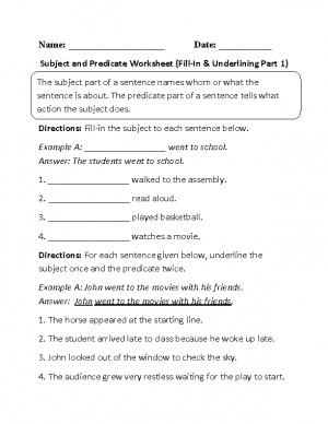 Subject and Predicate Worksheet Fill-In and Underlining
