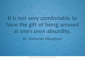 Somerset Maugham.