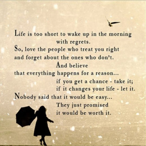 """Wise Words – """"Life too short to …"""""""