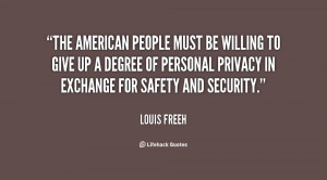 ... degree of personal privacy in exchange for safety and security