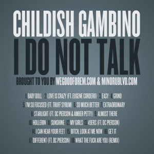 Childish Gambino – I Do Not Talk (MIXTAPE)
