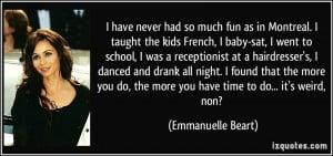 More Emmanuelle Beart Quotes