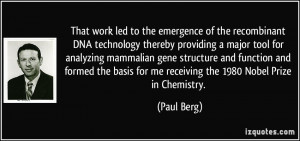of the recombinant DNA technology thereby providing a major tool ...