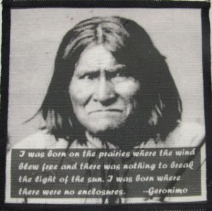 Printed Sew On Patch GERONIMO QUOTE Native American Hero Vest
